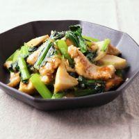 小松菜と鶏肉の中華炒め
