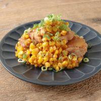 トウモロコシと鶏もも肉の照り焼き
